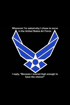"""This is for all the ground pounders and jarheads that call it the """"Chair Force""""! Love ya bunches, toodles!"""