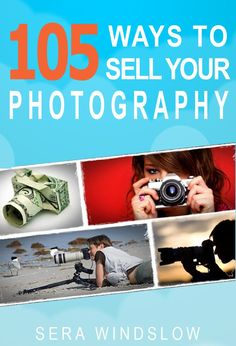 105 Ways to Sell Your Photography eBook
