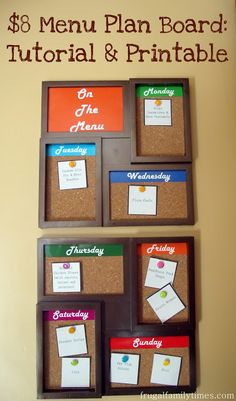 Weekly menu board, or daily planning board. Tutorial and Printable with it. (2 Dollar Store collage frames, 2 sheets cork, colored paper, tape and glue gun/sticks). Look for cute ideas for push pins or thumb tacks to use with it.