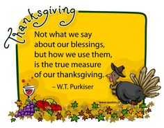 thanksgiving quotes | True measure of our thanksgiving — Quotes