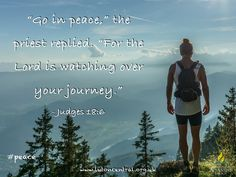 Judges 18:6 #peace #journey #life #watch #God #love #verseoftheday #scripture #bible