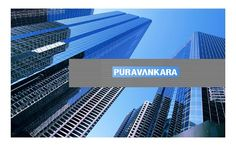 Puravankara Will Invest Rs. 500 Crore on a Project in Hyderabad