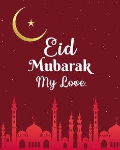 Sharing and expressing your love and well wishes to someone you love can't be sweeter on this beautiful occasion. Do you need ideas on what to write in a romantic Eid Mubarak message? Then take a glance at our website. Express your deep feelings to your girlfriend, boyfriend, husband, or wife with these Eid love messages. Eid Wishes Messages, Eid Wishes Quote, Eid Mubarak Messages, Eid Mubarak Quotes, Love Messages, Best Eid Mubarak Wishes, Eid Al Adha Wishes, Eid Mubarak Greetings, Happy Eid Mubarak