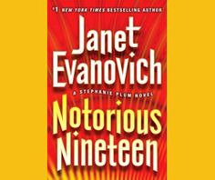 My son surprised me with a copy of the latest Janet Evanovich book, 'Notorious Nineteen' for Christmas. This is obviously the nineteenth book in the Stephanie Plum series, which has kept me laughing for many years. I have read every single one of the Plum series and almost everything else that Janet Evanovich has written.