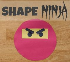 Simple and cute ninja craft made from shapes.... this would be a cute and inexpensive decoration.