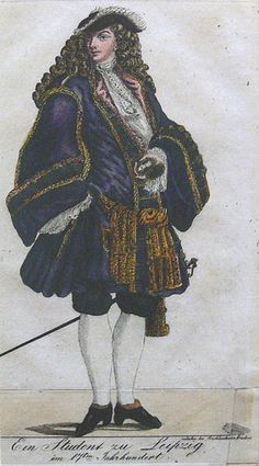 Student wearing petticoat breeches (around hips), long coat, captain's hat, and wig (c J.Bach was a student at Michaelisschule in Luneburg This image is notated as a student of Leipzig Baroque Fashion, European Fashion, Vintage Fashion, Renaissance Clothing, Historical Clothing, 17th Century Fashion, 18th Century Costume, Singular, Saint Jean
