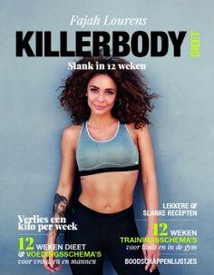 Killerbody Dieet // Slank in 12 weken // Fajah Lourens // ISBN: 9789021562681