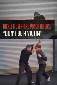 VIDEO: Tackle and Overhand Punch Defense From The Spear Position by Gun Carrier at http://guncarrier.com/tackle-and-overhand-punch-defense/