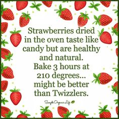 Strawberries dried in the oven.....