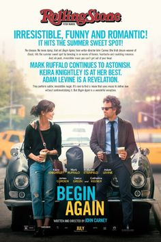 Begin Again (2014).  Story of love, and the love of music.  Keira Knightley follows her boyfriend and song writing partner, Adam Levine, to New York,  His sudden fame draws him away from her.  Meanwhile by chance she plays one of her songs on an open mic night in the East Village and is discovered by Mark Ruffalo, a down and out record executive, and together they collaborate on an album.  Cee Lo Green also stars.  A light movie with great music.