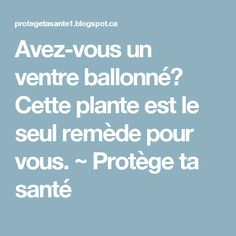 1000 id es sur le th me rem des pour ballonnement sur pinterest rem des contre la r tention d. Black Bedroom Furniture Sets. Home Design Ideas