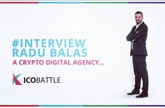 """ICOs are startups on steroids"" - Exclusive Interview with ICO Battle CEO Radu Balas  Link to the interview here:  @radubalas : : #icobattle #crypto #marketing ##icobattle #icobattle #icobattle.com #icos2018 #icomarketing #icoplatforms #icomarketingandpr #icolistedonforbes #initialcoinofferingsmarketing #marketingforcryptoprojects #icoreviews #initialcoinofferingsfacebook #bestcryptocurrency2018 #bitcoinmarketing #icobattlewebsite #websiteforICOs #tokensadvisors #icomarketingadvisor…"