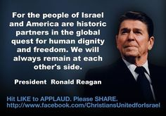 Obama is backtracking on supporting Israel and showed little respect for Netanyahu. We MUST stand with Isreal Ronald Reagan Quotes, President Ronald Reagan, Human Dignity, Greatest Presidents, God Bless America, Founding Fathers, Good People, Smart People, Israel