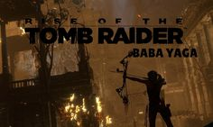 Rise of the Tomb Raider: Baba Yaga - Games, Movies, TV Shows and everything else in between! Tomb Raider Xbox 360, Rise Of The Tomb, Baba Yaga, January 2016, Lara Croft, Good Movies, Tv Shows, Games, Movie Posters