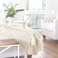 How to knit a chunky wool blanket. Free pattern download ! DESIGN THE LIFE YOU WANT TO LIVE | Lynne Knowlton