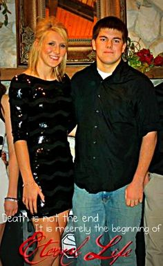 """""""Death is not the end. It is merely the beginning of Eternal Life!"""" <3  Katie and Michael are home, at peace, with the Lord. Today we celebrate the great lives they lived. We take note on how they lived and how they impacted everyone that they met throughout their short lives. We love you guys <3  Enjoy the rest of eternity together! <3"""