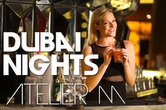 Dubai Nights - Atelier M