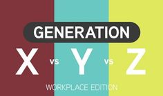 Generation X and Y, with their own professional attitudes and skill sets, have defined the modern workplace So, how do they compare against the next generation?