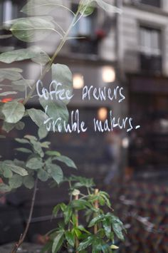 Coffee brewers trouble makers, Paris