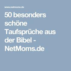 50 besonders schöne Taufsprüche aus der Bibel - NetMoms.de