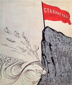 """""""There is rock on the Volga."""" Soviet propaganda poster during the Battle of Stalingrad."""