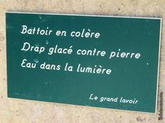 Quelques-unes des petites phrases apposées à côté des fontaines...