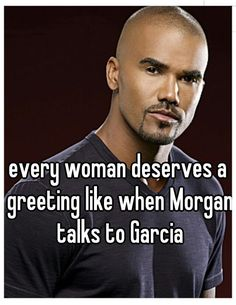 He is amazing and to get that greeting... Yes please!!  Shemar Moore - Criminal Minds