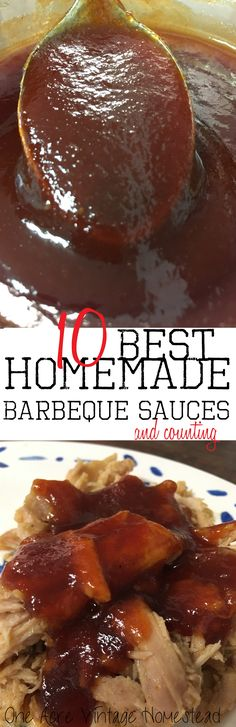 10 Best Homemade Barbeque Sauces and Counting from One Acre Vintage Homestead #bbqsauces #10best