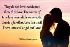Love is a Familiar, There is no evil angel but Love