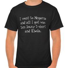 Nigerian Ebola souvenir tee