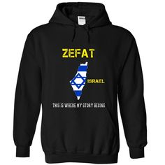 ZEFAT - Its where my story begins! T Shirt, Hoodie, Sweatshirt