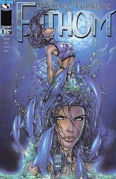 Fathom __ Written By Michael Turner & Bill O'Neil , Art And Cover Michael Turner