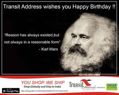 Necessity is blind until it becomes conscious. Freedom is the consciousness of necessity.   The need of a constantly expanding market for its products chases the bourgeoisie over the whole surface of the globe. It must nestle everywhere, settle everywhere, establish  connexions everywhere. Celebrating 199th Birth Anniversary of Karl Marx A Man may die but his Good deeds are immortal