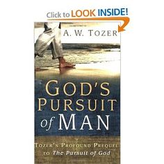 God's pursuit of man by AW Tozer