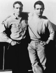 Kerouac and Cassady    Sal and Dean