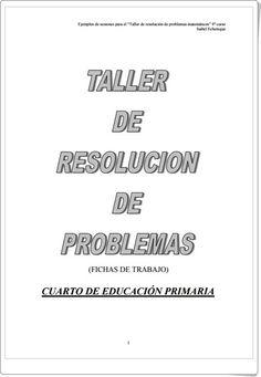 Taller de resolución de problemas para 4º de Primaria (Isabel Echenique)