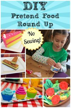 DIY Pretend Food Roundup - Inspire hours of fun with these no-sew tutorials on pretend food making from Inner Child Food!