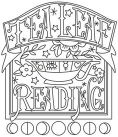 (not purchased) Tea Leaf Reading Witch Coloring Pages, Halloween Coloring Pages, Adult Coloring Pages, Coloring Sheets, Coloring Books, Coloring Stuff, Reading Tea Leaves, Tea Reading, Cross Stitch Embroidery