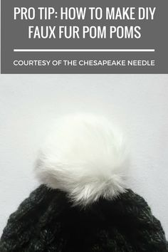 Market season will soon be upon us, and many makers are wondering how to save money during market prep and still bring the hottest fall / winter trends to their customers. This photo tutorial from The Chesapeake Needle will teach you how to make the cruelty-free DIY faux fur pom poms that everyone loves!!