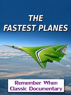 The Fastest Planes Amazon Instant, Instant Video, Prime Video, Classic Movies, Vintage Movies, Planes, Documentaries, Tv Shows, David