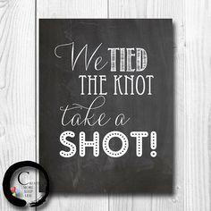 We Tied The Knot Take a Shot, Wedding Bar Sign, Wedding Chalkboard Decoration, Personalized Wedding, Bar Menu, Funny Bar Sign