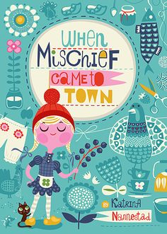 When Mischief Came to Town . . .
