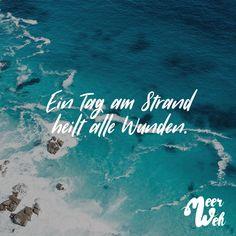 Visual Statements®️ Ein Tag am Strand heilt alle Wunden. Sprüche / Zitate / Quotes / Meerweh / Wanderlust / travel / reisen / Meer / Sonne / Inspiration