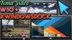 Tema Glass vidro  2016  + Dock Mac W10