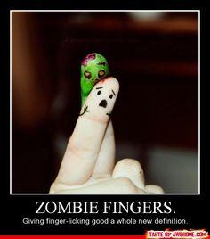 Zombie Fingers.