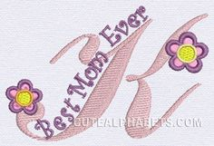 Best Mom font - Cute Alphabets - Embroidery Fonts