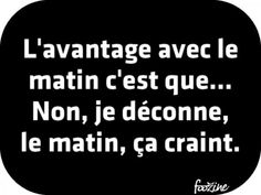 Oh oui ! Favorite Quotes, Best Quotes, Funny Quotes, French Proverbs, Haha, Morning Texts, Quote Citation, Geek Humor, Some Words