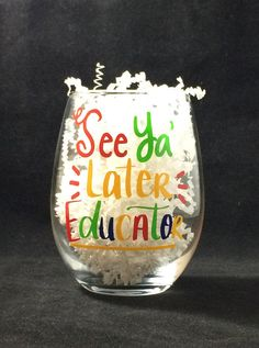 Teacher Signs Discover End of Year Teacher Gift Teacher Wine Glass End of School Year Librarian Gift See Ya Later Educator Teacher Appreciation Funny Teacher End of Year Teacher Gift Teacher Wine Glass End of School Year Librarian Gift See Ya Later Educa Teacher Appreciation Poems, Teacher Humor, Teacher Signs, Teacher End Of Year, End Of School Year, School Teacher, School Gifts, Student Gifts, Small Teacher Gifts