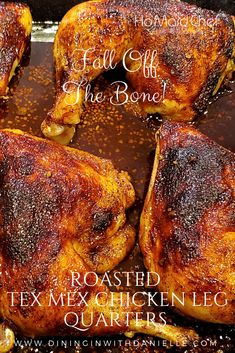 Roasted Tex Mex Chicken Leg Quarters are Fall Off The Bone Delicious! After Marinating in Balsamic Vinegar and Taco Seasonings, then Roast them in the Oven for this Easy Meal! Juicy, Tender with Crispy Skin! #dininginwithdanielle #chrisdoeswhat #homaidchef #chickenlegquarters #chicken #roastedchicken #ovenroastedchicken #skinonchicken #crispychicken #balsamicmarinadechicken #texmexchicken #easymeal @ChrisDanielleRedding @chrisdoeswhat
