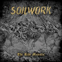 SOILWORK To Ride Majestically Into Your Ears Come This August